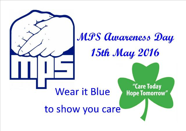 MPS Awareness Day 15th May 2016